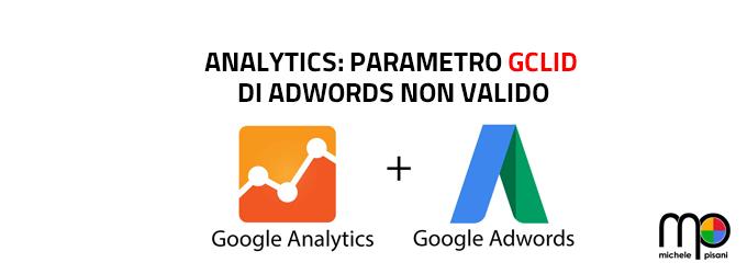 Google Analytics - Parametro gclid di AdWords non valido