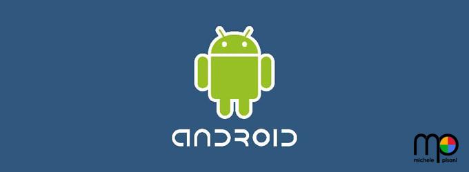 Android OS - sviluppo applicazioni native