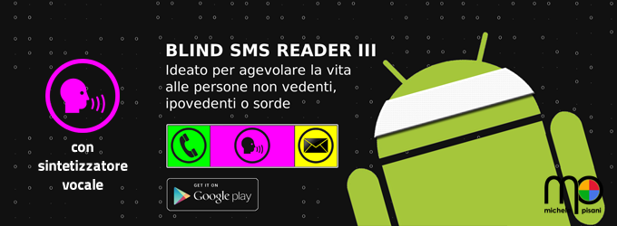blind sms reader con la versione 3 introduce la sintesi vocale dei messaggi