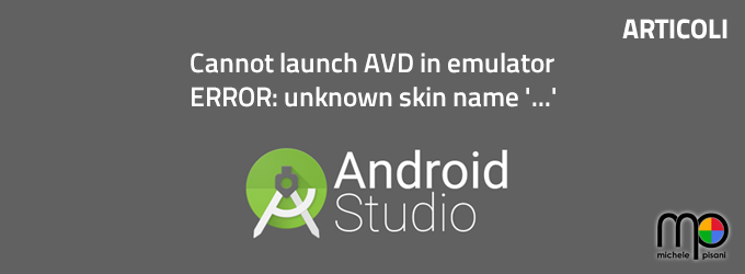 android cannot launch avd in emulator error unknown skin name