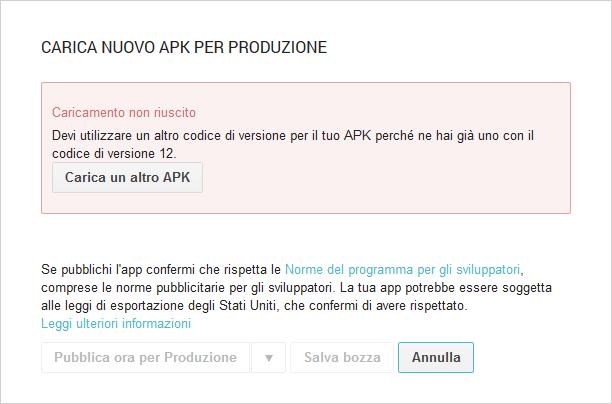 Android - Devi utilizzare un altro codice di versione per il tuo APK perchè ne hai già uno con il codice di versione...