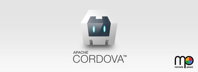 Apache Cordova - Sviluppo di applicazioni ibride per Android, iOS, Windows Phone, Bada, Blackberry e Tizen