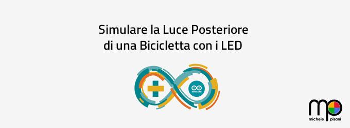 arduino - simulare la luce posteriore di una bicicletta con i led