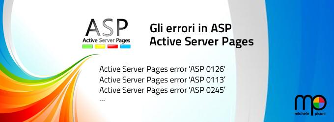 ASP - Gli errori, informazioni e soluzioni per tutte le occorrenze