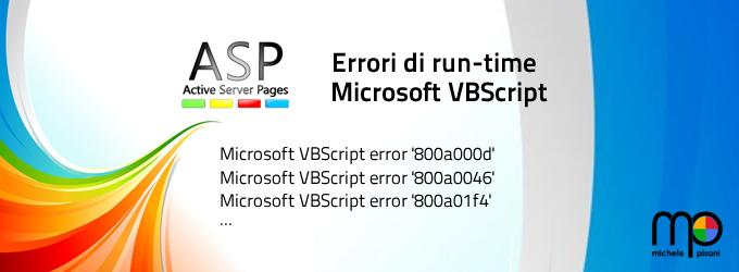 VBScript - Gli errori, informazioni e soluzioni per tutte le occorrenze