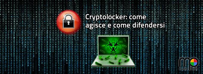 Cryptolocker: conoscere il malware per prevenirne l'infezione