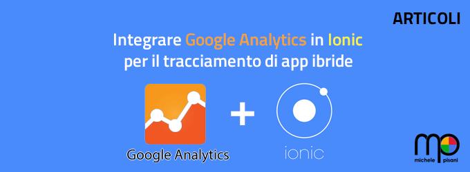 Integrare Google Analytics in Ionic per il Tracciamento di App Ibride