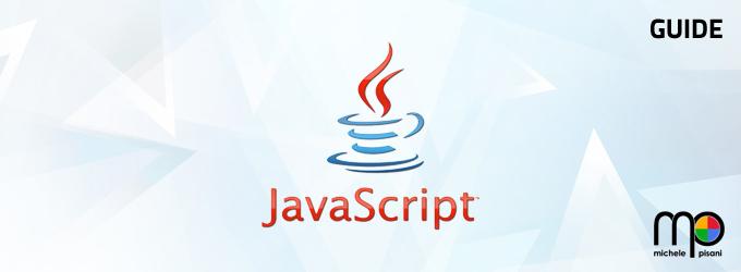 Javascript - Guide ed esempi su uno dei linguaggi di scripting più potenti al mondo