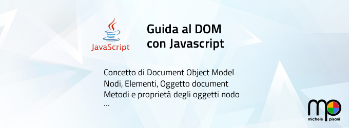 Javascript - Guida al DOM: document, elementi, nodi