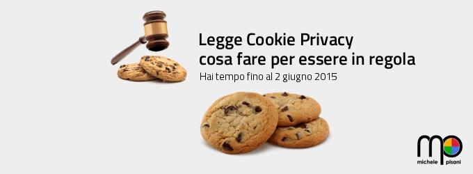Legge Cookie Privacy come mettere in regola il proprio sito web o e-Commerce
