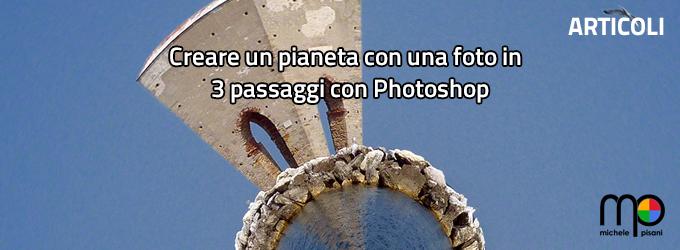 Creare un Pianeta con le Vostre Foto con Photoshop in 3 passaggi