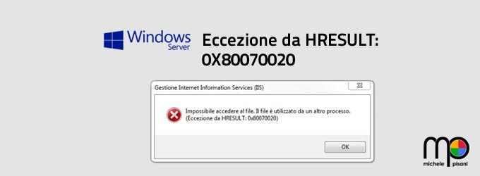 Impossibile accedere al file. Eccezione da HRESULT 0x80070020