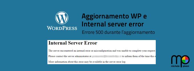 Internal server error dopo aggiornamento di Wordpress