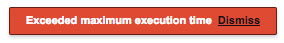 Exceeded maximum execution time