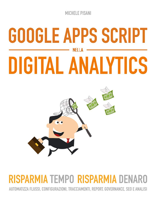 Il libro: Google Apps Script nella Digital Analytics