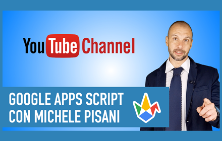 canale youtube google apps script tutorial in italiano