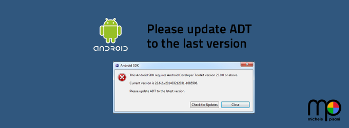 This Android SDK requires Android Developer Toolkit version 23.0.0 or above.