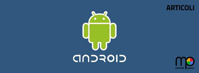 Android OS - articoli per lettori e sviluppatori