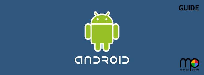 Android OS - guide per lo sviluppo e per il funzionamento delle app