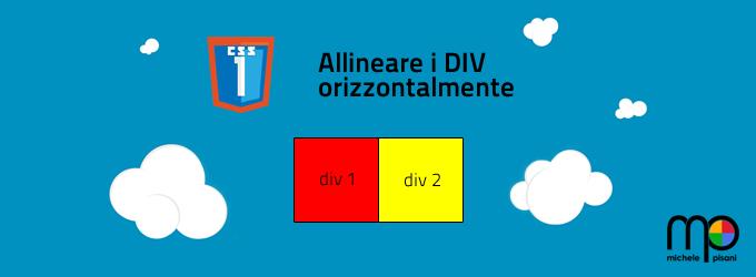 CSS - Allineare i DIV orizzontalmente