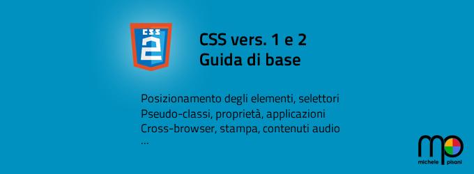 CSS1 e CSS2 guida di base per il miglioramento dello stile delle pagine web