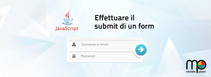 Javascript - Come effettuare il submit di un form