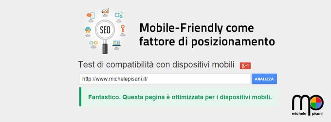 Mobile-Friendly come fattore di posizionamento su Google